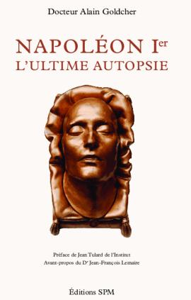 Napoléon Ier : L'ultime autopsie