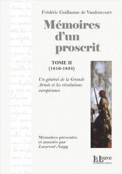 Mémoires d'un proscrit, tome 1