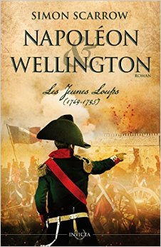 Napoléon & Wellington - Les jeunes loups (1769-1795)
