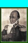François-Dominique Toussaint, a.k.a. Toussaint-Louverture (1743-1803)